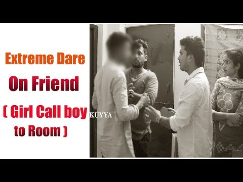 Extreme Dare on Subscriber Friend(Girl calling Boy to Room) | Comment Trolling Dare | Vinay Kuyya