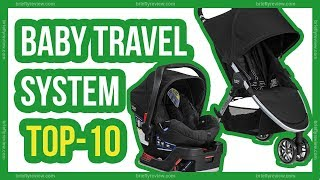 Top 10: Best stroller travel system 2018 | Baby car seat & stroller combos review