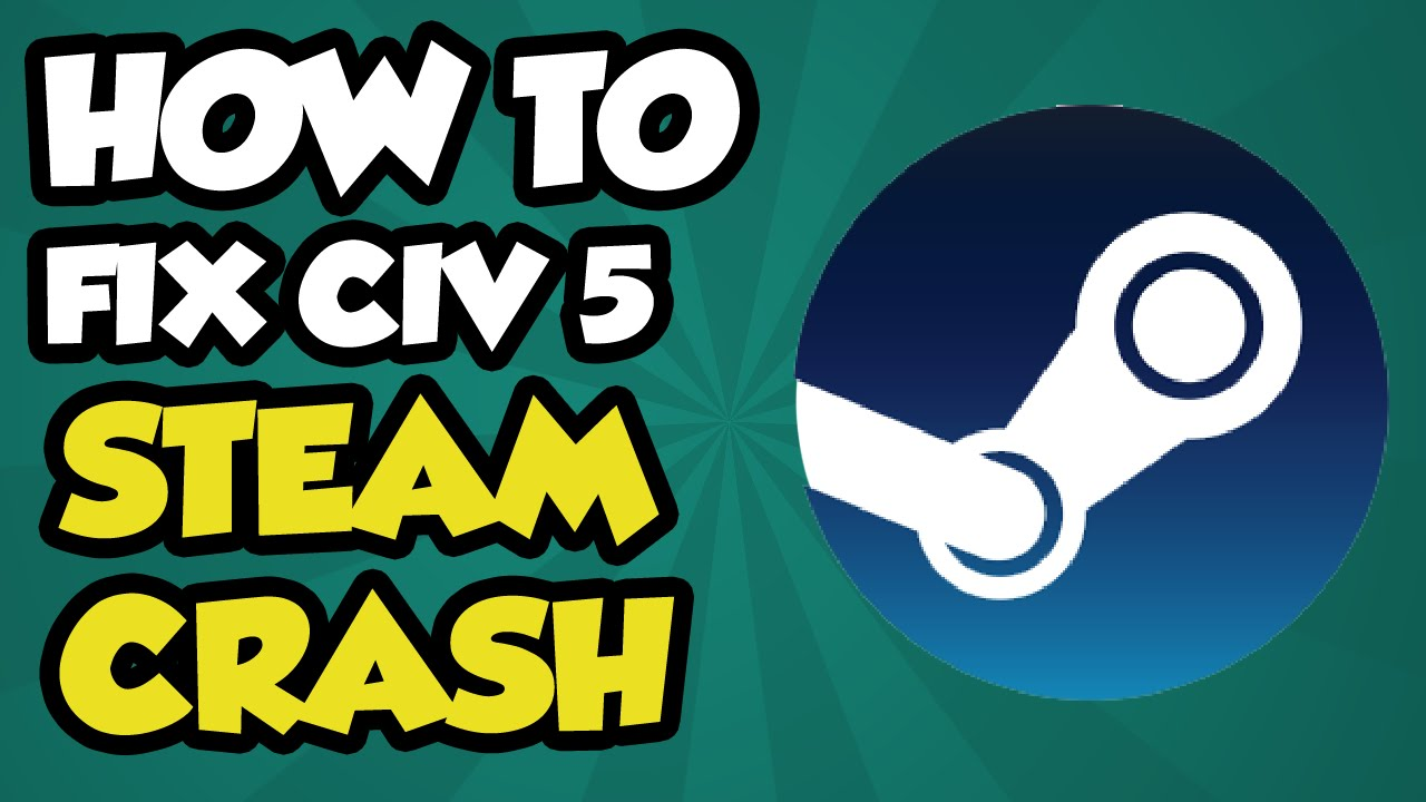 Civilization V Crash on Startup FIX - How to Fix Civ 5 Crashing on startup  (Civ 5 crash fix 2015)