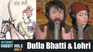 History of Dulla Bhatti and Lohri (English Subtitles) - Punjabi Lehar | irh daily REACTION!