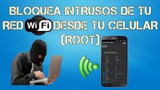 Bloquear Intrusos Del Wifi Desde El Celular