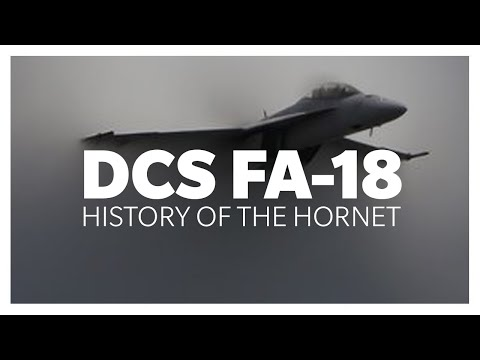 DCS: F/A-18 — A History Lesson