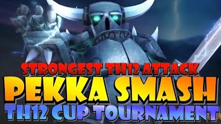 TH12 PEKKA SMASH with WARDEN WALK | BEST TH12 Attack Strategy in Clash of Clans