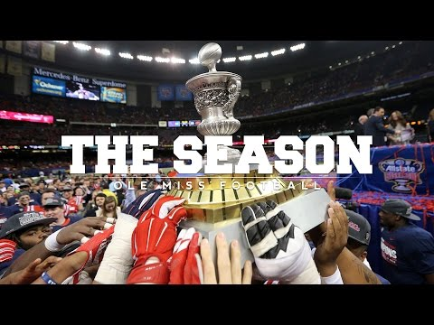 The Season: Ole Miss Football - Sugar Bowl