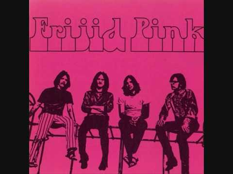 Frijid Pink - I Want To Be Your Lover