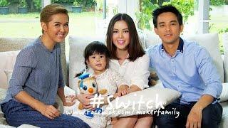รายการ #Switch EP47 : มอส-ปฏิภาณ และครอบครัว [ออกอากาศ 25/8/58]