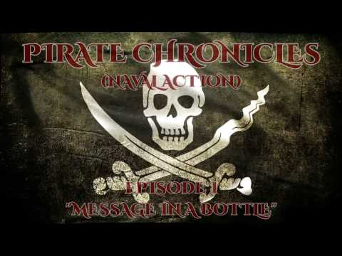 Ep 1 - 'Message in a Bottle' - Pirate Chronicles (Naval Action)