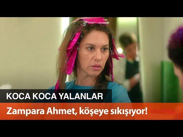 Zampara Ahmet, kö?eye s?k???yor! - Koca Koca Yalanlar 1. Bölüm