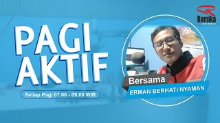 PAGI AKTIF - ROMIKA FM 107,9