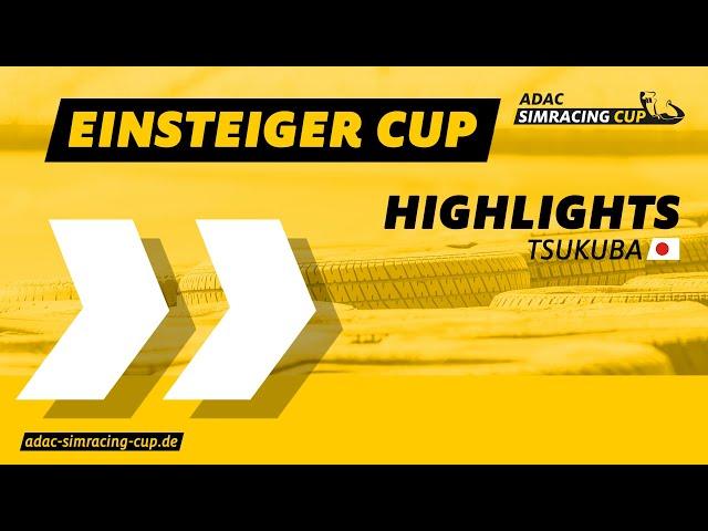 ADAC SimRacing Cup Highlights | Sommer Saison | Einsteiger Cup | Tsukuba