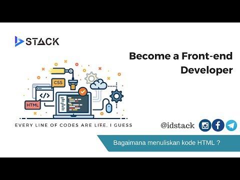 Tutorial Front-end Developer - 02 Cara Menulis Kode HTML