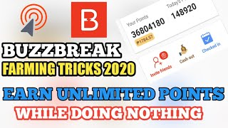 FARMING TRICKS IN BUZZBREAK 2020 - UNLI PAYOUT IN PAYPAL AND GCASH - EARN UNLI POINTS WHILE SLEEPING