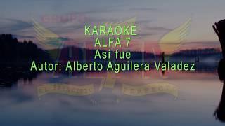 Karaoke ALFA 7 Así fue