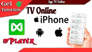 -Gel Tutoriais- Tv online Para iPhone/iPad e Android, mPlayer App TV Online