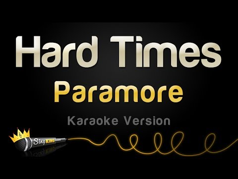 Paramore - Hard Times (Karaoke Version)