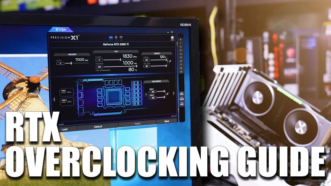 RTX 2080 / RTX 2080Ti Overclocking Guide