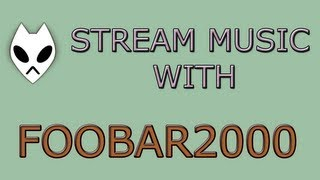 How To Stream Music Via UPNP Using Foobar2000 v1.26