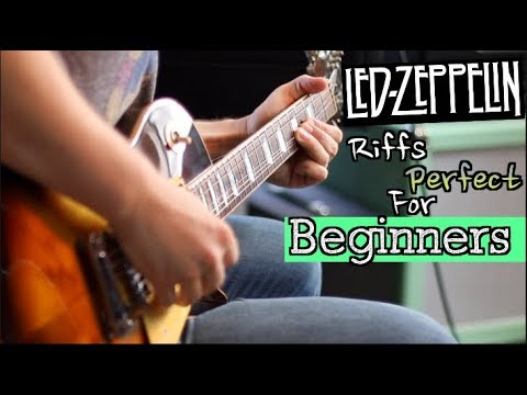 Led Zeppelin Riffs Perfect For Beginners! ( Get The Led Out)
