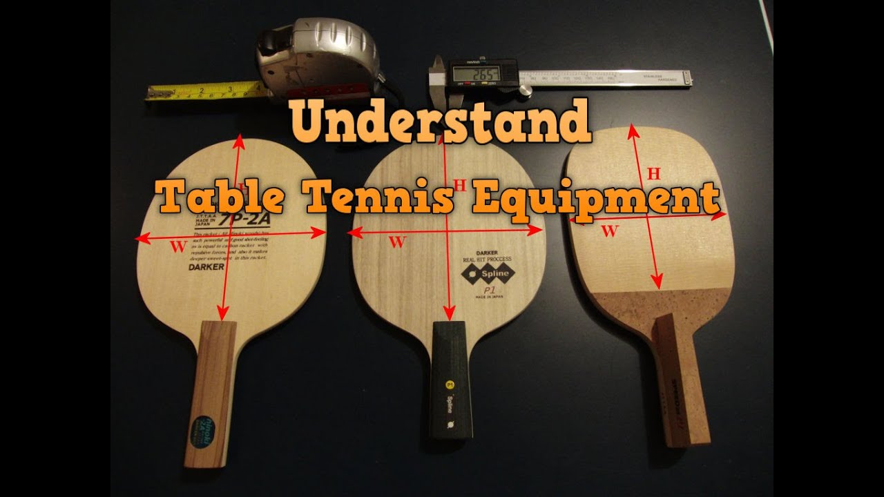 0d6f13817 Understand Table Tennis Equipment