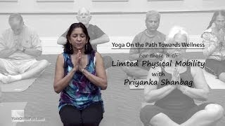 Yoga For Those with Physical Limitations