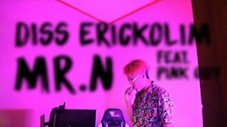 NO SMILE ZONE M.RO - DISS ERICKO LIM MR.N (Feat. PINK GUY)