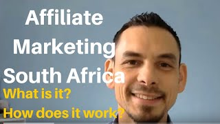 Affiliate Marketing South Africa | What is Affiliate Marketing and How Does it Work?