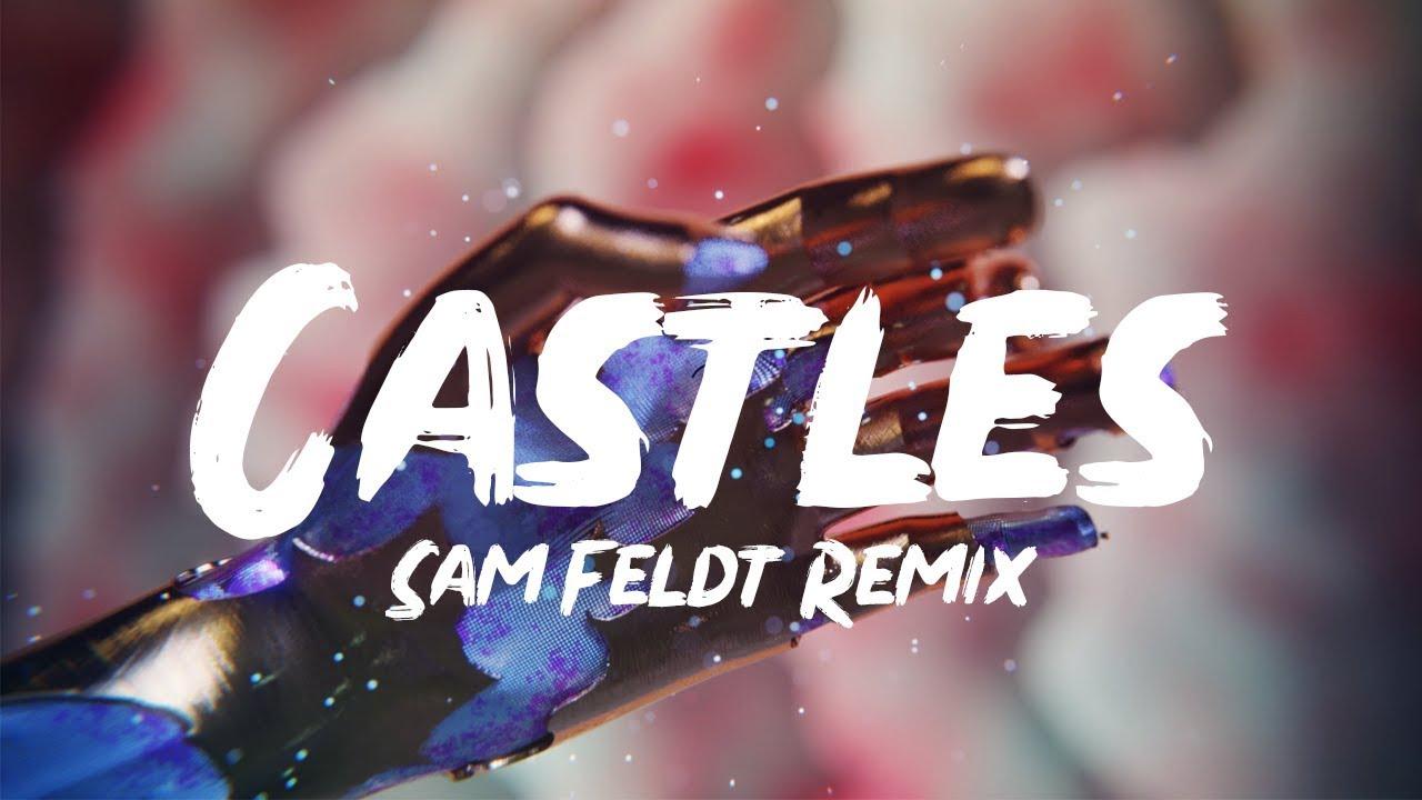 Freya Ridings - Castles (Sam Feldt Remix) (Lyrics)