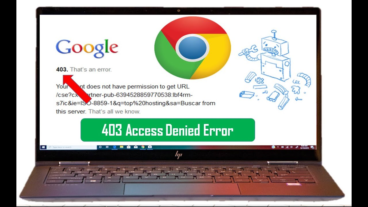 How To Fix Error Code 403 Access Denied In Google Chrome Browser On Laptop Pc Youtube