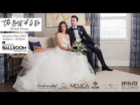 The Best of I Do Bridal Show