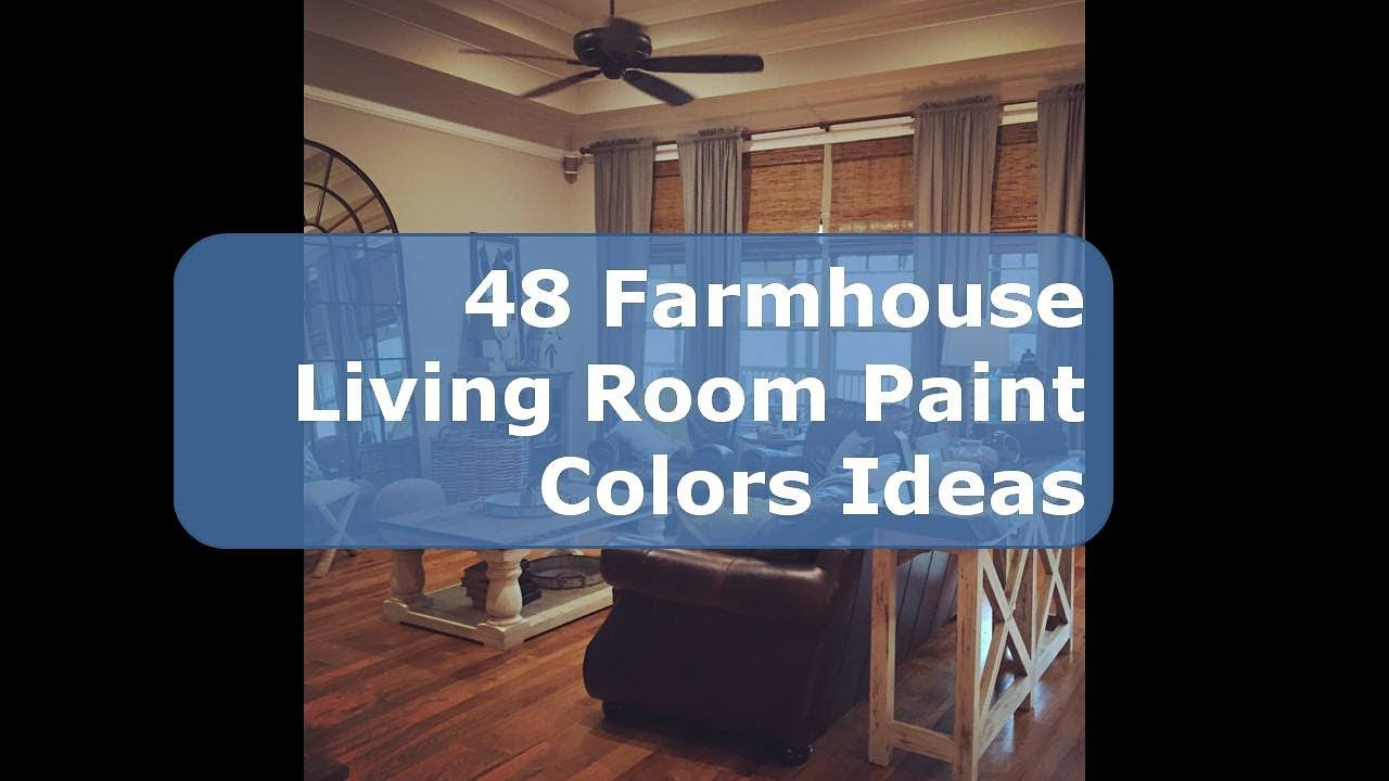 48 Farmhouse Living Room Paint Colors Ideas