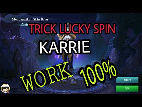 Trick and Tips Lucky Spin Mobile Legends KARRIE skin 100% Work