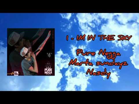1# Nasdy X Marta Sundayz X Pure Negga - Im In The Sky (KionStudio 2019)[Street Souls]