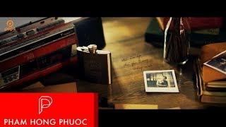 Khi Người Lớn Cô Đơn   Phạm Hồng Phước [OFFICIAL MV]