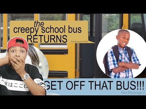 THE CREEPY SCHOOL BUS TEXT RETURNS STORY