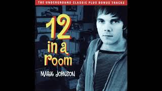 Mark Johnson   12 In A Room 1992 FULL ALBUM