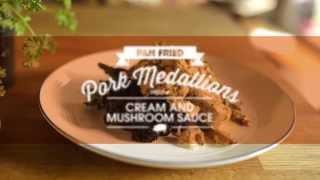 Pan Fried Pork Medallions With A Cream & Mushroom Sauce