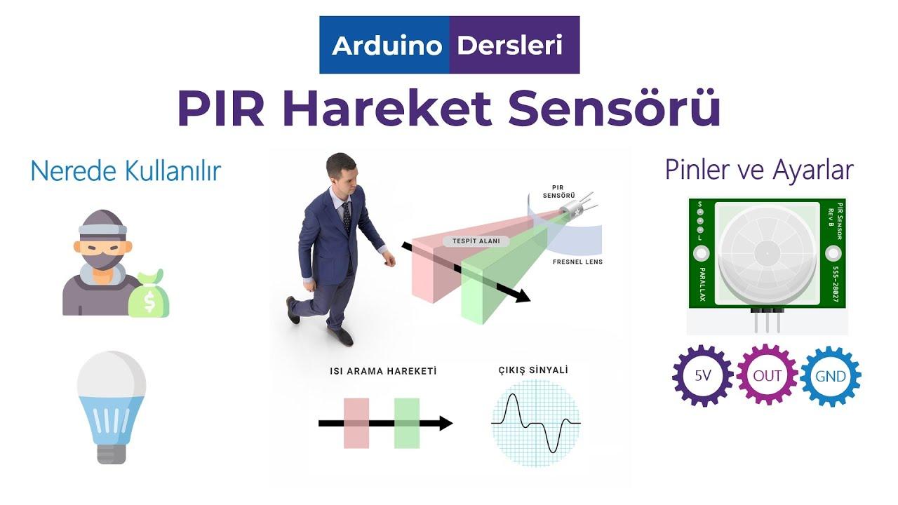 PIR Sensörü Hareket Sensörü Arduino ile Nasıl Çalışır, Bağlanır, Hassasiyet ve Zaman Ayarı
