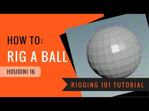 Rigging 101: How to Rig a CGI Bouncing Ball in Houdini 16 - Beginner 3D Tutorial