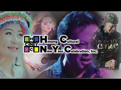 2017 Hmong Cultural New Year Celebration - Entertainment Promo Video