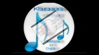 Dil ki tanhai ko ( Chahat )Free karaoke with lyrics by Hawwa-