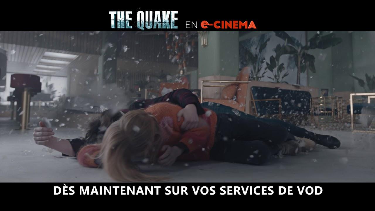 THE QUAKE - Spot TV e-cinéma