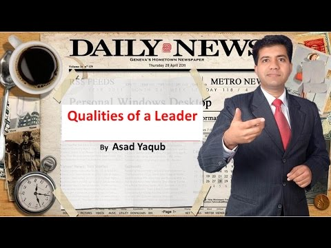 The Qualities of a Great Leader By Asad Yaqub in Urdu / Hindi