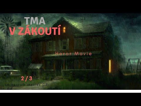 Tma v Zákoutí | Český Minecraft Horror Film [PART 2/3]