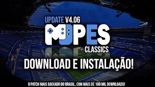 DOWNLOAD E INSTALAÇÃO - Update MjPES v4.06 - PES 2017