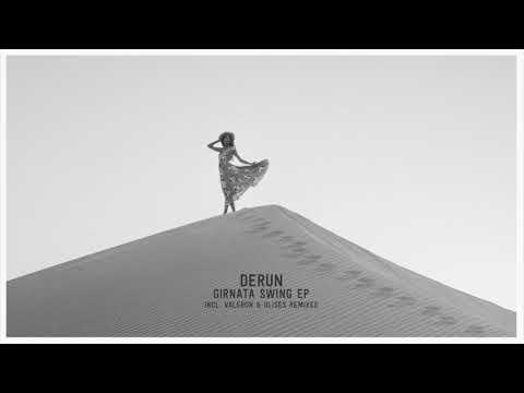 Derun - Girnata Swing (Valeron Remix)