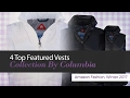 4 Top Featured Vests Collection By Columbia Amazon Fashion, Winter 2017