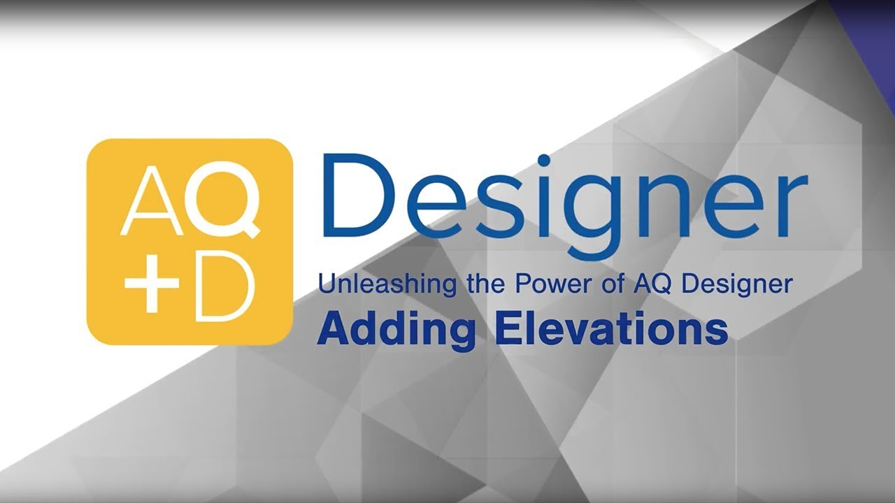 AQ Designer – Add Elevations