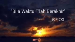 Download Lirik Lagu 'Bila Waktu Tlah Berakhir' (Opick) - Lagu Religi Tersyahdu