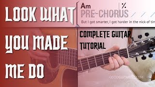 Look What You Made Me Do - COMPLETE Guitar Tutorial | Taylor Swift