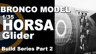 Bronco Models 1/35 Airspeed Mk.1 Horsa Glider Build Part Two Interior Painting
